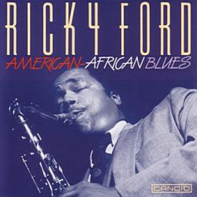 Ricky Ford - American African Blues